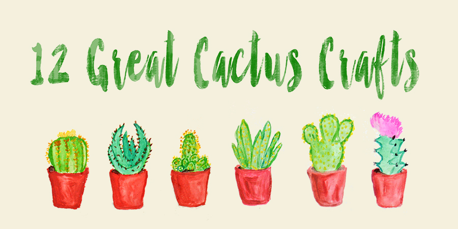 12 Great Cactus crafts pillarboxblue.com