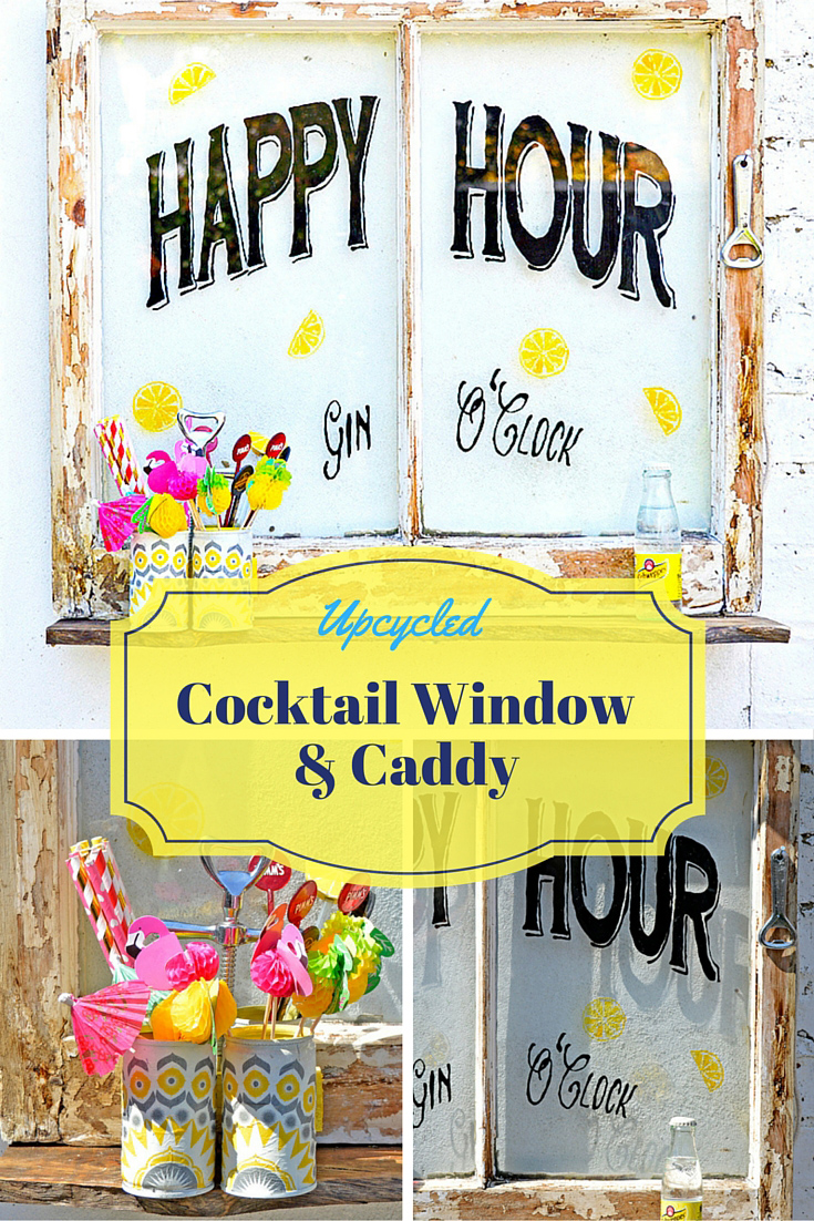 Brighten up your garden with this upcycled happy hour cocktail window and cocktail caddy.  Free template to download and great step by step tutorial.