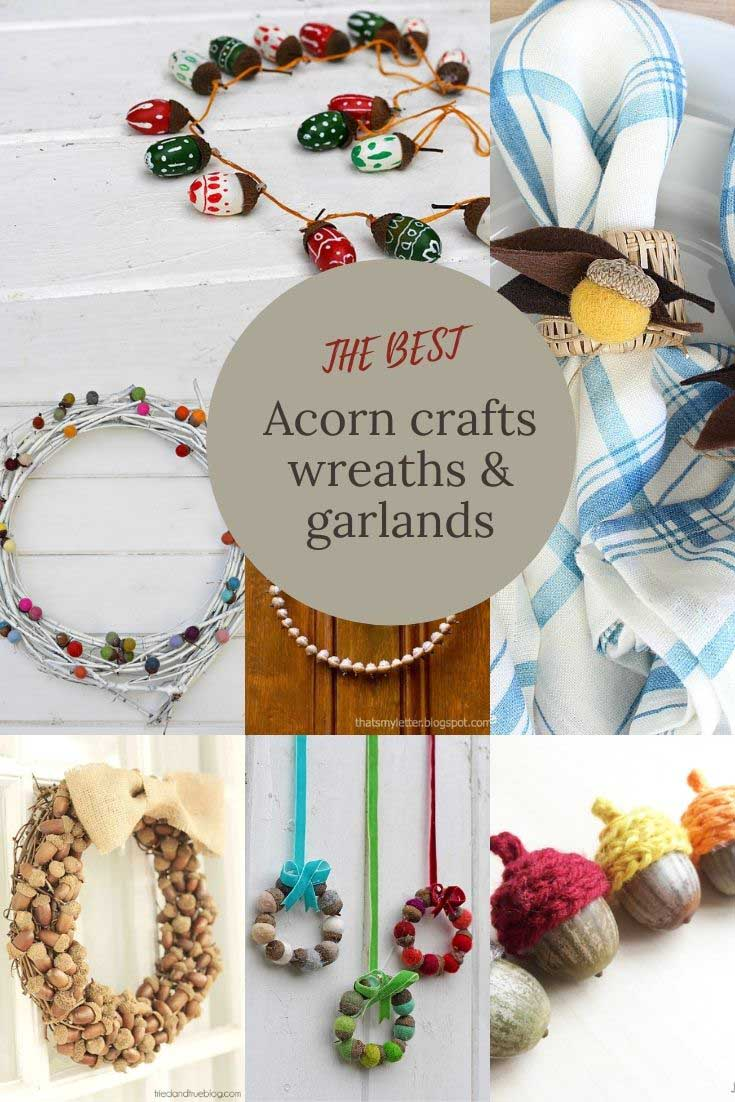 the best acorn wreaths, garlands and crafts