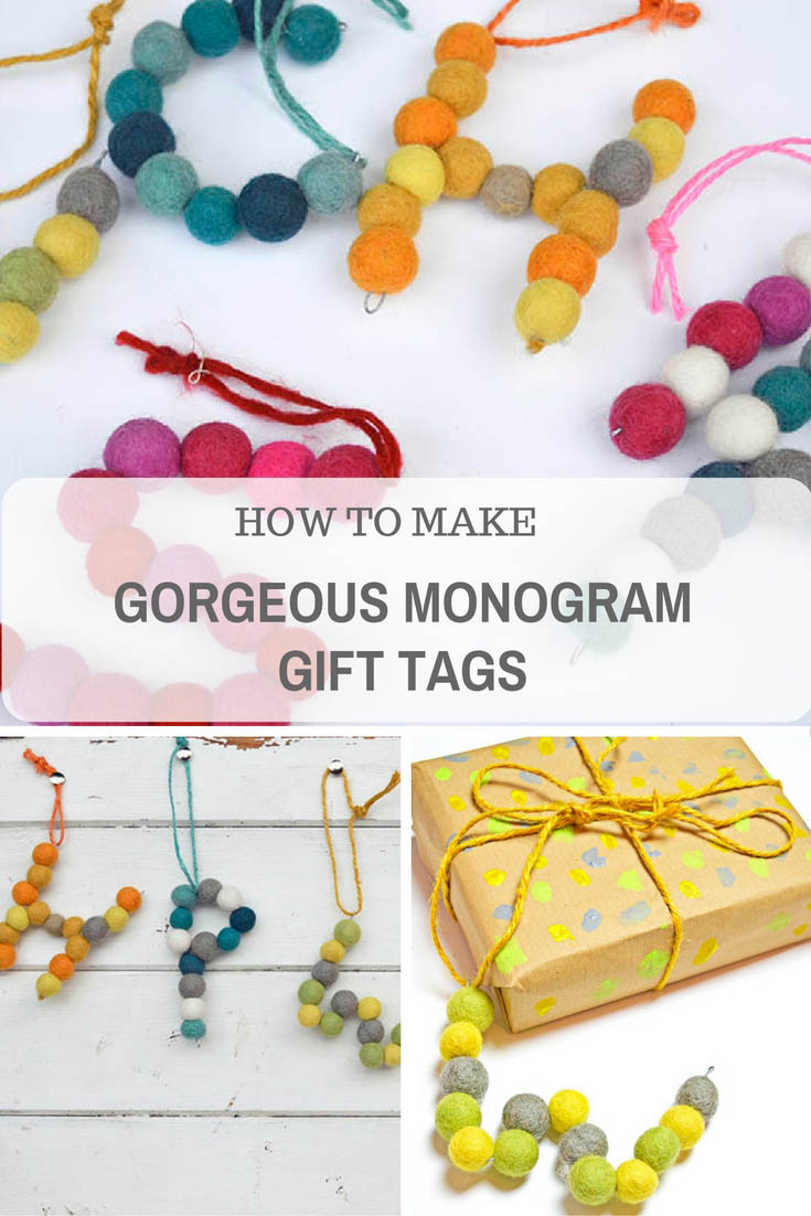 How to make gorgeous felt monogram gift tags that are a gift in themselves.