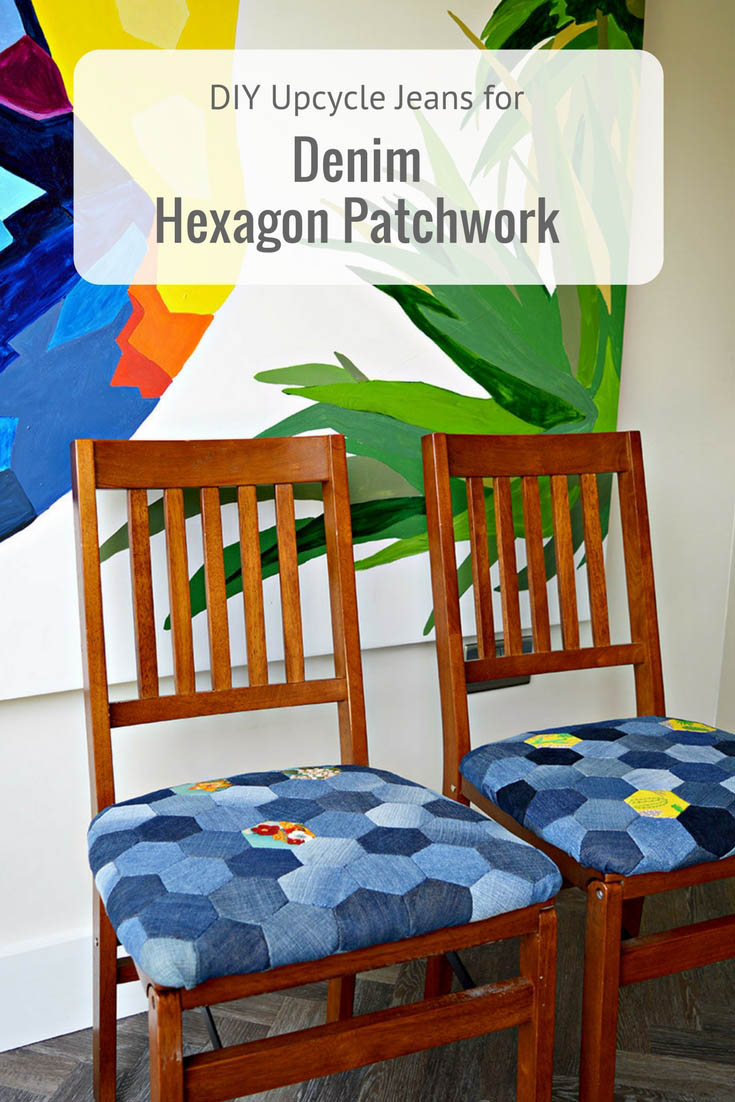 Tutorial showing how to recycle your jeans to make some gorgeous denim patchwork hexagons for home upholstery.