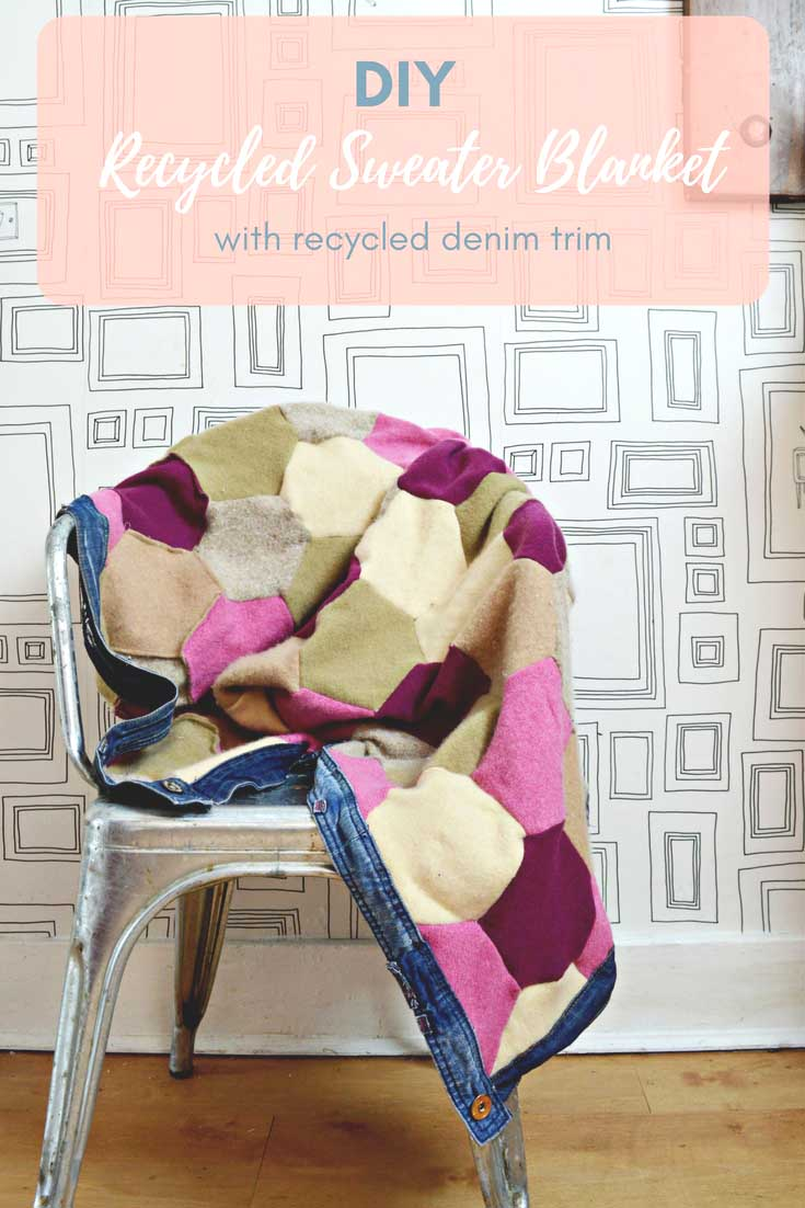 Don't throw away your old sweaters, use them to make a gorgeous patchwork recycled sweater blanket. Even use your old jeans to make the blankets trim.