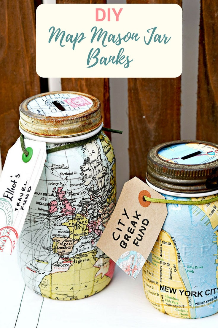 Saving money for your travels can be fun with a map Mason jar bank.  These gorgeous upcycled mason jars decoupaged with paper napkins would make a lovely gift for anyone with wanderlust.  #maps #masonjar #decoupage #modpodge #masonjarbank