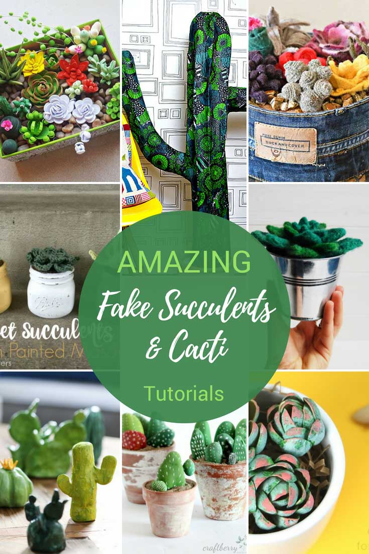AMAZING fake succulents and cacti tutorials