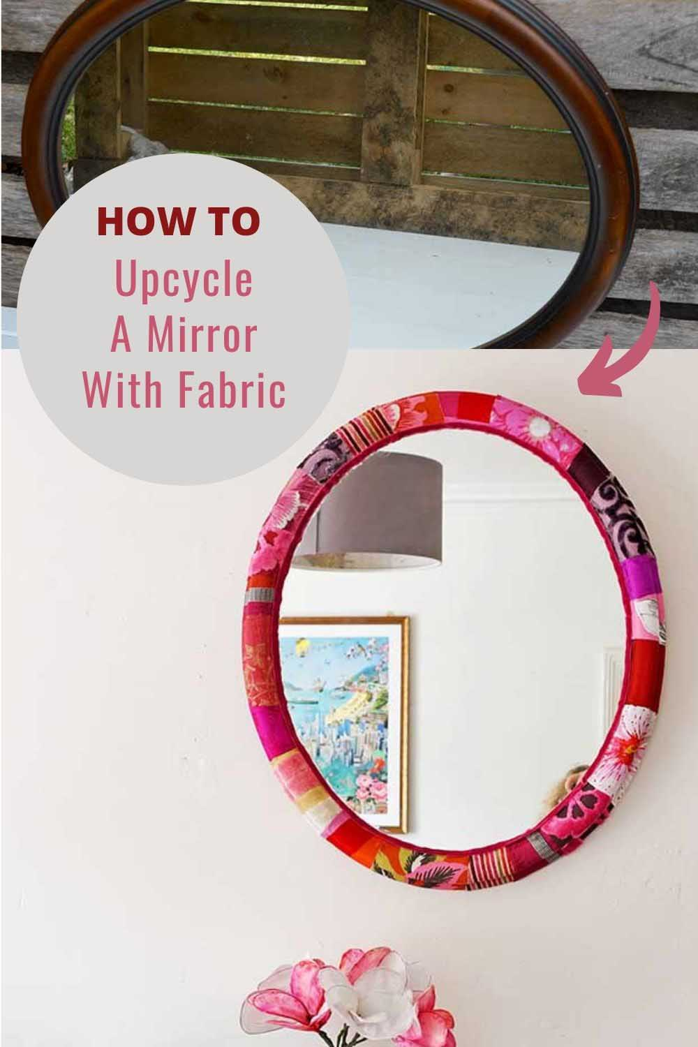 Mirror upcycle with fabric