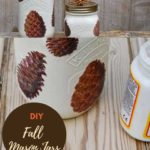 Pine cone fall mason jars
