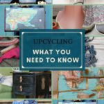 Upcycling what you need to know