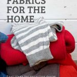 upcycling fabrics for the home