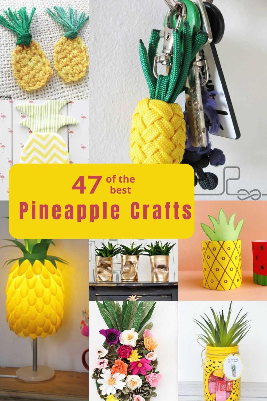 47 Pineapple crafts