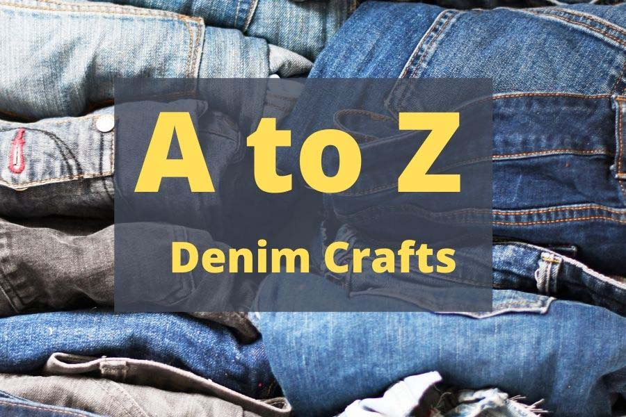 A to Z of Denim crafts