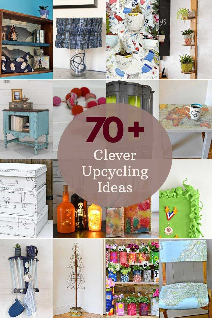 70 plus cool and clever upcycling ideas