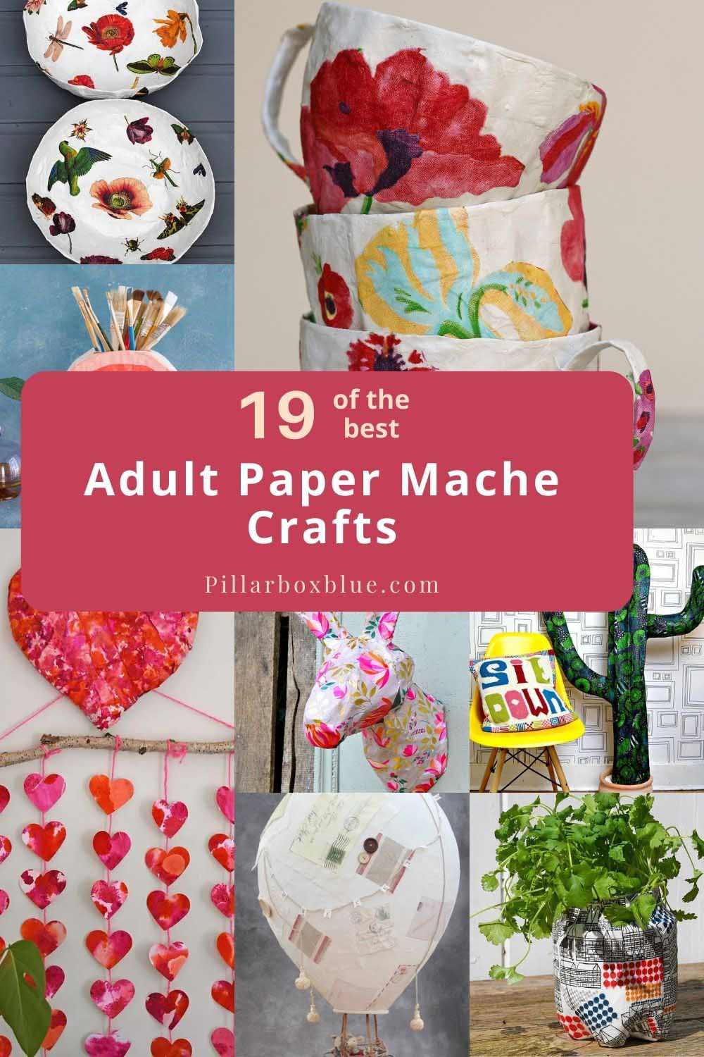 Paper mache craft ideas for adults